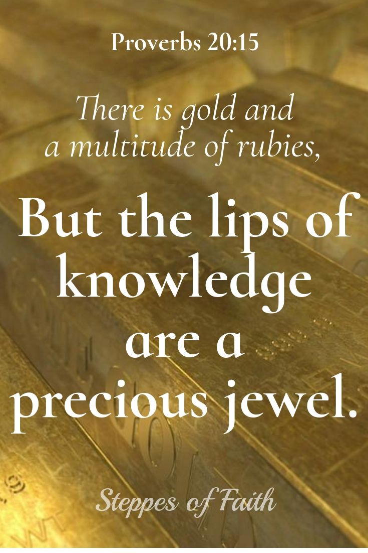 Knowledge of God and understanding His ways are more precious than gold, rubies, or any jewel. Seek the Lord and build your eternal treasure with Him. #bible #God #knowledge #truth #Gospel #golden
