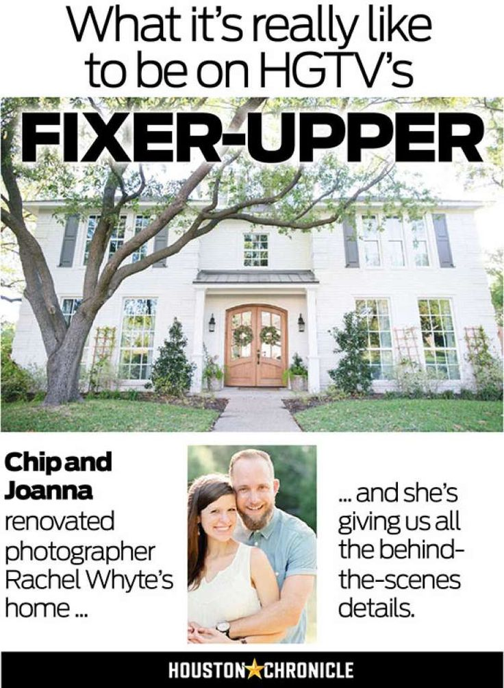This is what it's really like to be on HGTV's 'Fixer Upper' - Houston Chronicle