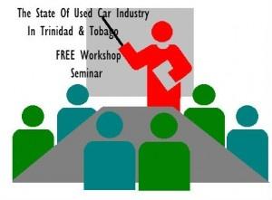 Free Workshop For Trinidad Used Car Dealers