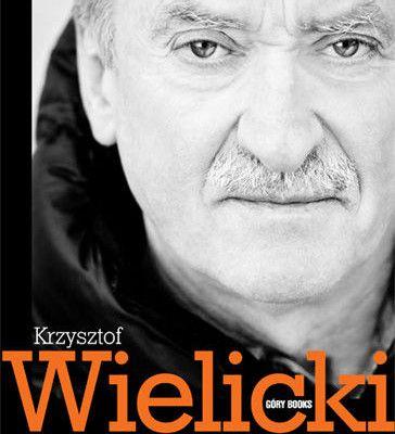 """""""Krzysztof Wielicki. Mój wybór. Wywiad-rzeka. Tom 1"""" – Piotr Drożdż"""