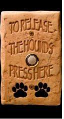 Release the Hounds! Doorbell