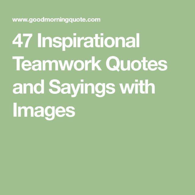 Best Pinterest Quotes Inspirational: Best 25+ Teamwork Quotes Ideas On Pinterest