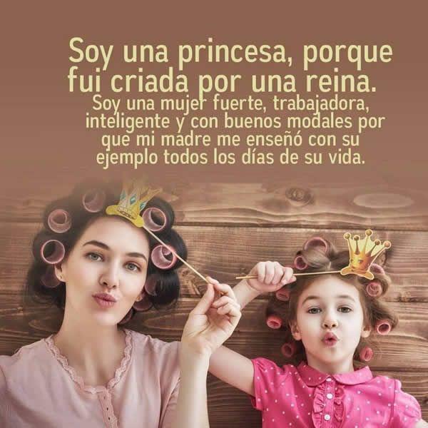 Frases de una princesa con mensajes bonitos e imágenes lindas: Soy una princesa, porque fui criada por una reina, soy una mujer fuerte, trabajadora, inteli