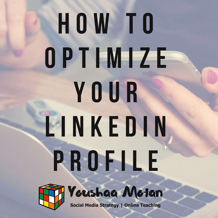 How to Optimize your Linkedin Profile  Profile Picture  Upload a profile picture which makes you look professional. Do not upload a group picture as your profile picture. Also casual pictures may not leave a good impression on recruiters. If you look confident in the picture more people will be interested in reading your profile.  Professional Headline  This is very important as it represents who you are where you work and your area of expertise: for instance:  Digital Marketing Expert…