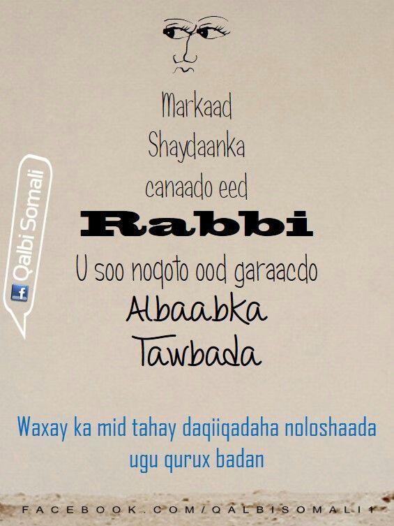 Markaad shaydaanka canaado ee aad rabigii ku abuurtay u soo laabato  Qalbi soamali  Daqiiqadaha nolosha ugu qurux badan