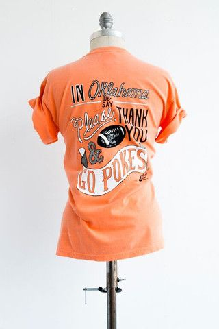 Orange OSU Please & Thank You Comfort Color Tee - Oklahoma State University Cowboys - Go Pokes