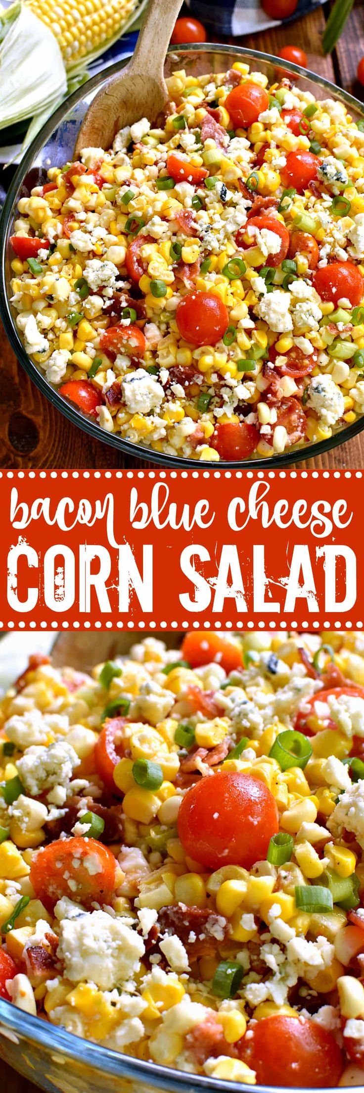 This Bacon Blue Cheese Corn Salad is the most delicious corn salad ever! Fresh sweet corn combined with crispy bacon, cherry tomatoes, crumbled blue cheese, green onions, and a light vinaigrette. Perfect for summer picnics, cookouts, or pot lucks!
