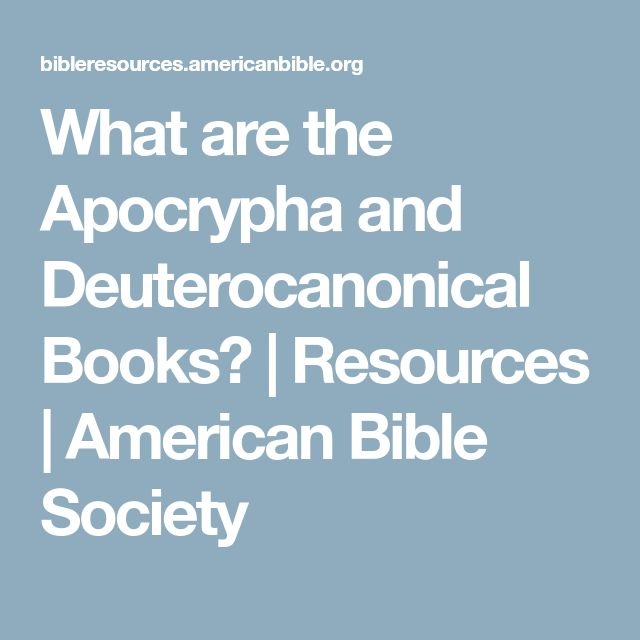 What are the Apocrypha and Deuterocanonical Books? | Resources | American Bible Society