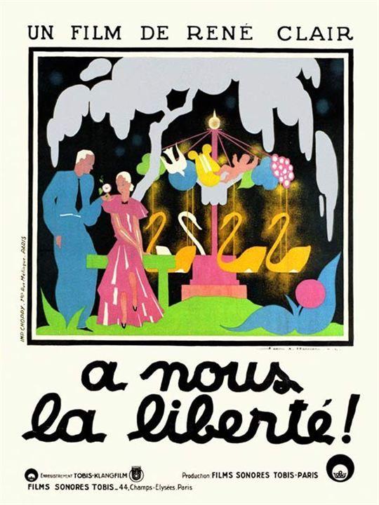 A nous la liberté : Affiche René Clair