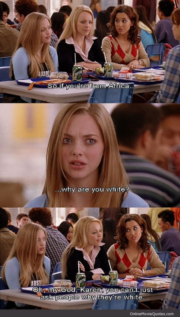 Are You White? #funny Mean Girls #movie #quote