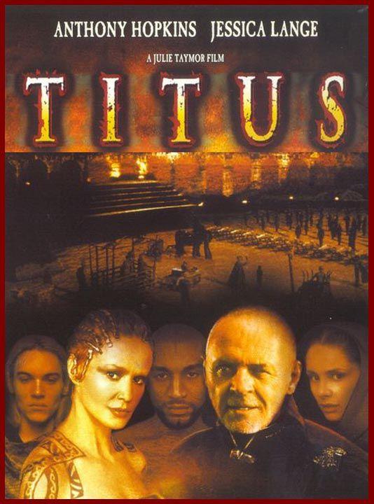 """William Shakespeare's """"Titus"""" Film, Anthony hopkins"""
