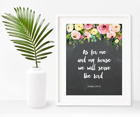 Buy Prints On Etsy $8.25 As For Me And My House We Will Serve The Lord  Bible Verse