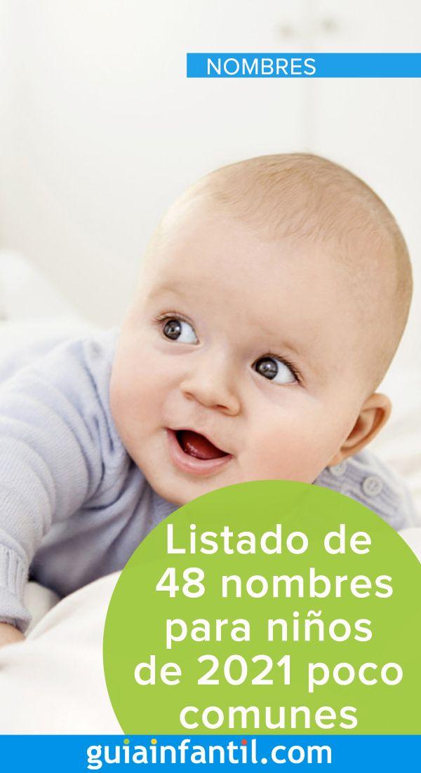 Listado De 48 Nombres Para Niños De 2021 Poco Comunes Y Bonitos Nombres Para Niños Bonitos Nombres Para Bebes Varones Nombres Para Bebes Hombres