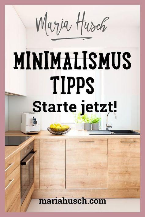 Die 25 besten Minimalismus-Tipps, die du sofort umsetzen kannst.
