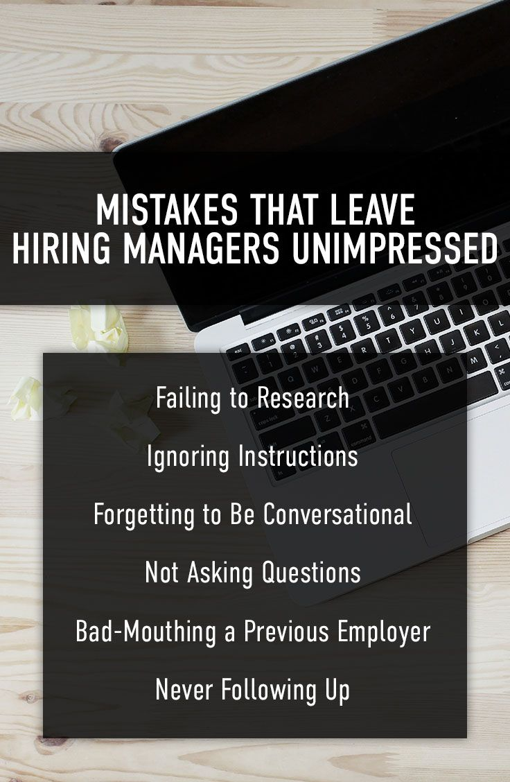 Mistakes That Leave Hiring Managers Unimpressed   The College Juice