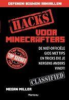 Hacks voor Minecrafters nu tijdelijk van 12,99 voor 10,-!  || Minecraft houdt wereldwijd meer dan 100 miljoen spelers in zijn ban. Met deze fantastische gids neem jij de controle in eigen handen! Want met de schat aan informatie, tips en trucs in dit boek bouw je je wereld precies zoals jij dat wil. Ga op ontdekking en laat je verrassen door de talloze nieuwigheden die je Minecraft-wereld nog uitdagender en boeiender maken. Leer nieuwe trucs en slimme technieken die je helpen bij het bouwen…