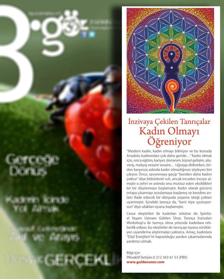 """3.GÖZ Dergisi 8.Sayısında gerçekleştirdiğimiz eğitimlerden """"Tanrıça İnzivaları""""na yer verdi. Emeği geçen herkese teşekkür ederim. http://3gozdergisi.com/dergi/8/#6 @gulerpinarbasi"""