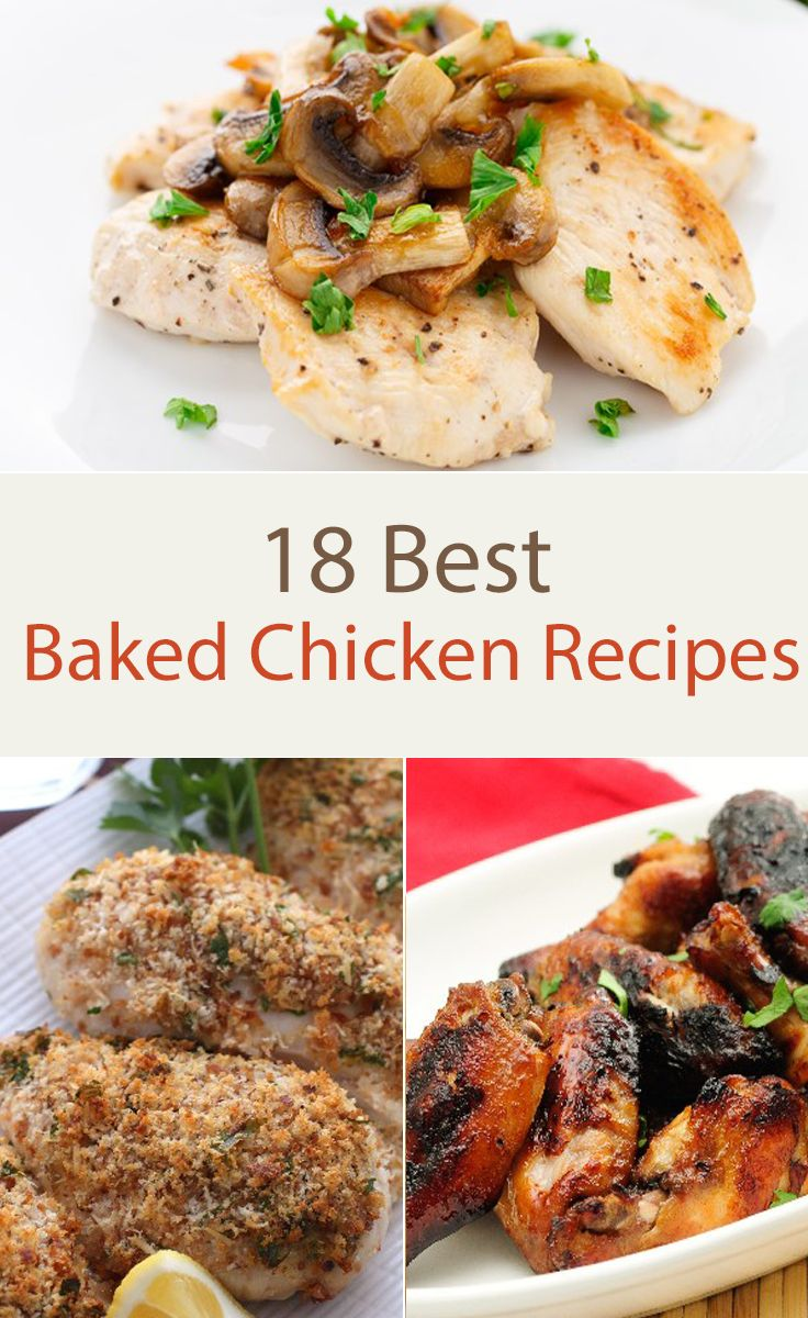 18 Best Baked Chicken Recipes including Baked Chicken Nuggets, Caramelized Baked Chicken, Pesto Parmesan, Honey Sesame, Cheddar, Taquitos, Lemon with Mushroom Sauce, Caribbean Style, BBQ Chicken, and more!