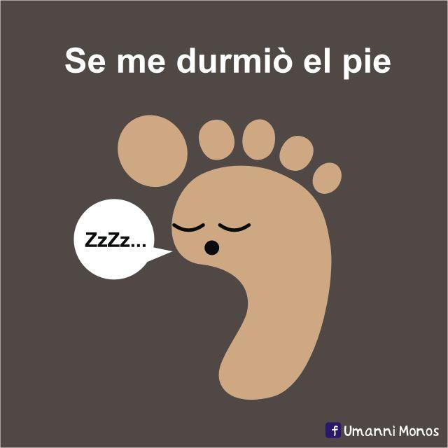 "Se me durmió el pie. (Follows same format of ""Se me olvidó"" = I forgot) #compartirvideos #imagenes+divertidas"