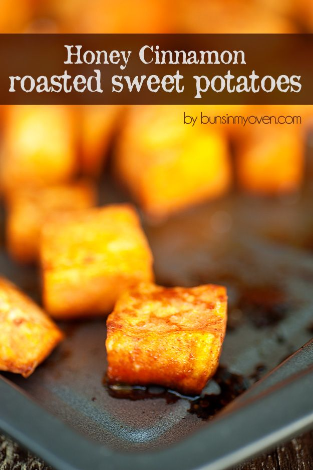 Honey Cinnamon Roasted Sweet Potatoes - Cut the sweet potatoes into cubes, add honey, cinnamon and olive oil and bake them until golden brown.