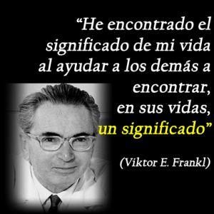 Lecciones que nos da la Vida: Frases célebres de Viktor Frankl