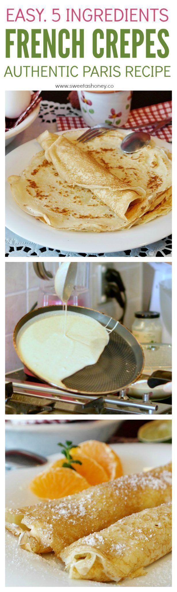 Authentic french crepes recipe as you will eat in Paris. Thin, crispy, easy to make and fill with anything you like such as jam,