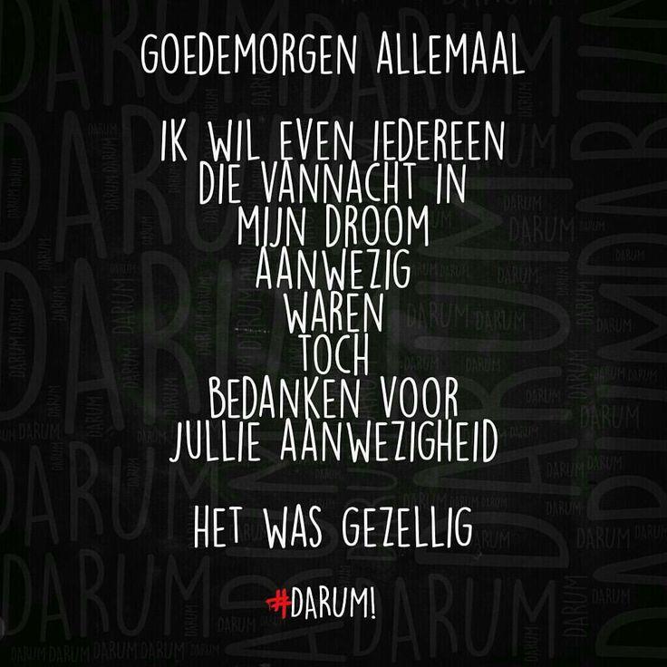Bedankt! Ik zal het nooit, nooit vergeten! #Darum