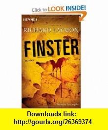 Finster (9783453675834) Richard Laymon , ISBN-10: 3453675835  , ISBN-13: 978-3453675834 ,  , tutorials , pdf , ebook , torrent , downloads , rapidshare , filesonic , hotfile , megaupload , fileserve