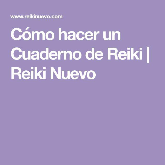 Cómo hacer un Cuaderno de Reiki | Reiki Nuevo