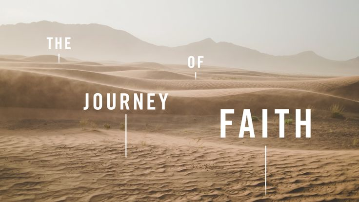 the-journey-of-faith-sermon-series-idea