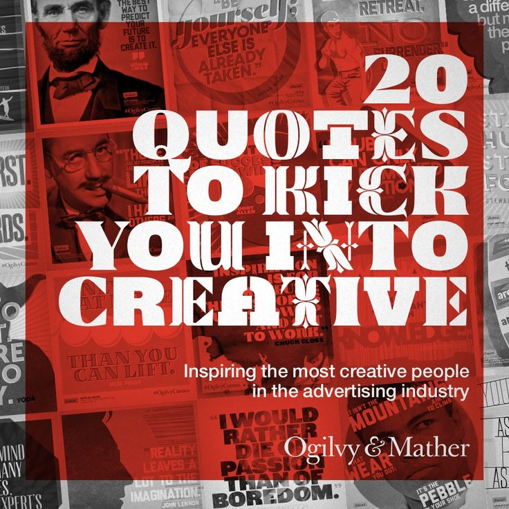 20-quotes-to-kick-you-into-creative-from-canneslions-ogilvycannes by Ogilvy