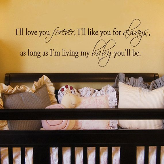 As long as Im living my baby youll be Wall Decal Sticker ...