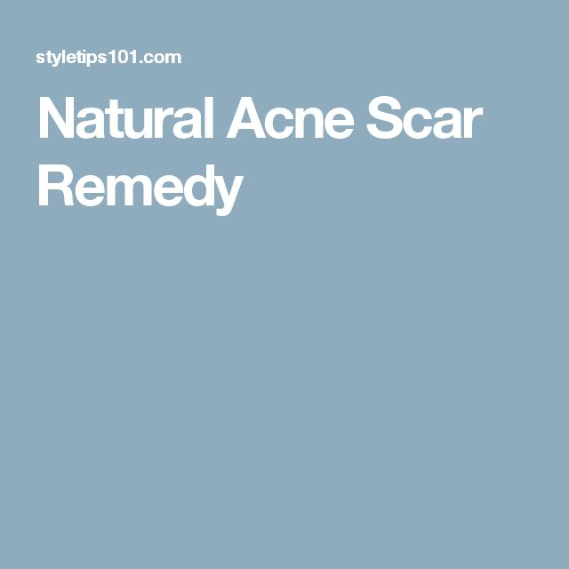 how to get rid of burn scars on face naturally