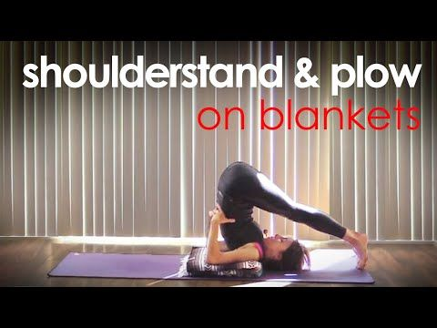 how to do shoulder stand  plow yoga poses on blankets