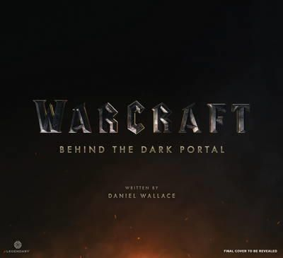 Warcraft: Behind the Dark Portal: $66 Hardcover. Behind the scenes for the Warcraft movie, looks pretty cool!