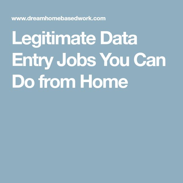 Legitimate Data Entry Jobs You Can Do from Home