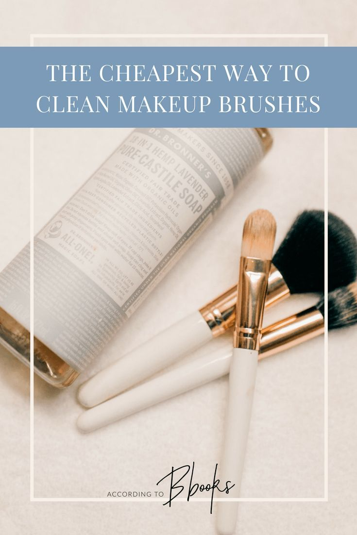 94baeb3d843134 The Cheapest Way to Clean Makeup Brushes using Dr. Bronner's Castile Soap