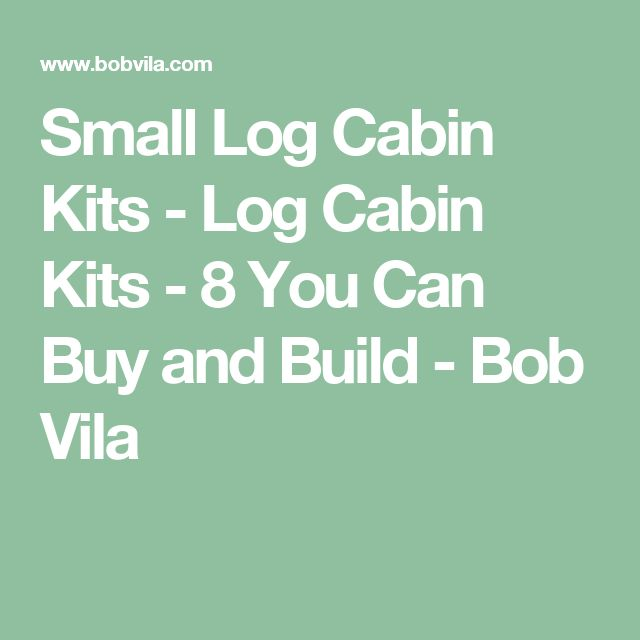 Do It Yourself Home Design: 17 Best Ideas About Small Log Cabin On Pinterest