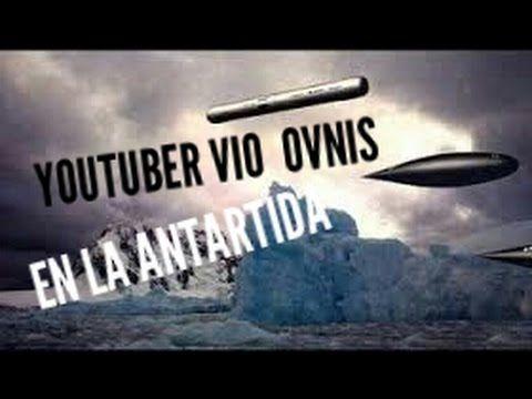 YOUTUBERS ESTUVO EN LA ANTARTIDA VIO EXTRATERRESTRES, OVNIS DE 3 KM, CIU...