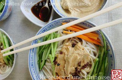 """"""" Nouilles et Pâtes """""""" Nouilles de blé"""" Recettes d'une Chinoise: Nouilles froides à la sauce de sésames 芝麻酱凉面 zhīmájiàng liángmiàn"""