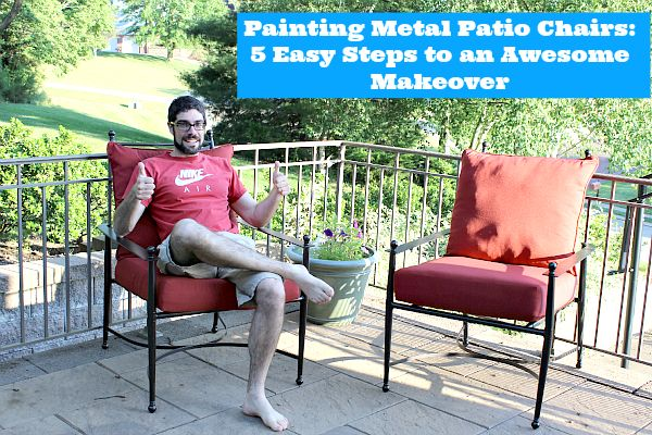 how to paint metal patio chairs in 5 easy steps!