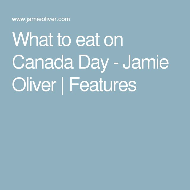 What to eat on Canada Day - Jamie Oliver | Features