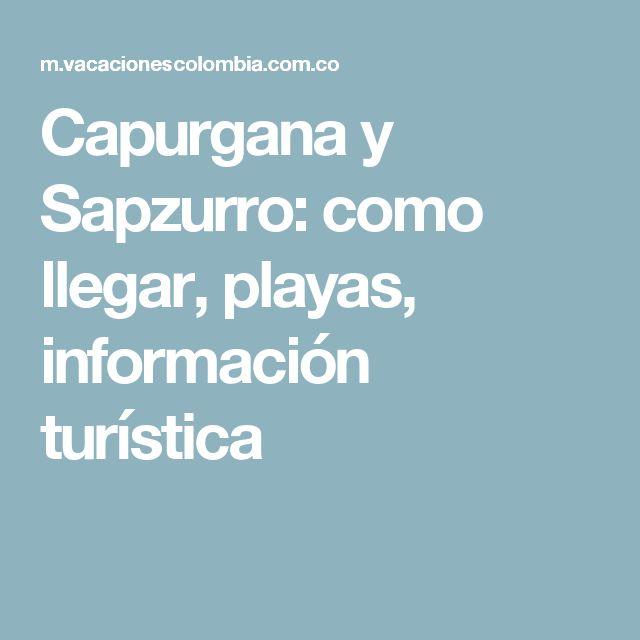 Capurgana y Sapzurro: como llegar, playas, información turística