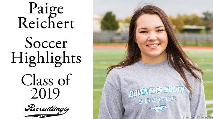 Paige Reichert Soccer   Class of 2019   Forward Outside Midfielder   Spr...