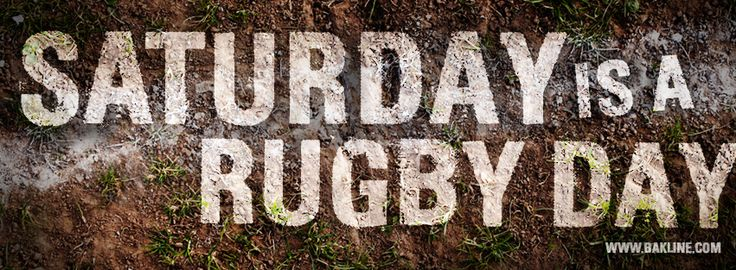 Saturday is a Rugby Day #rugby #saturdayisarugbyday
