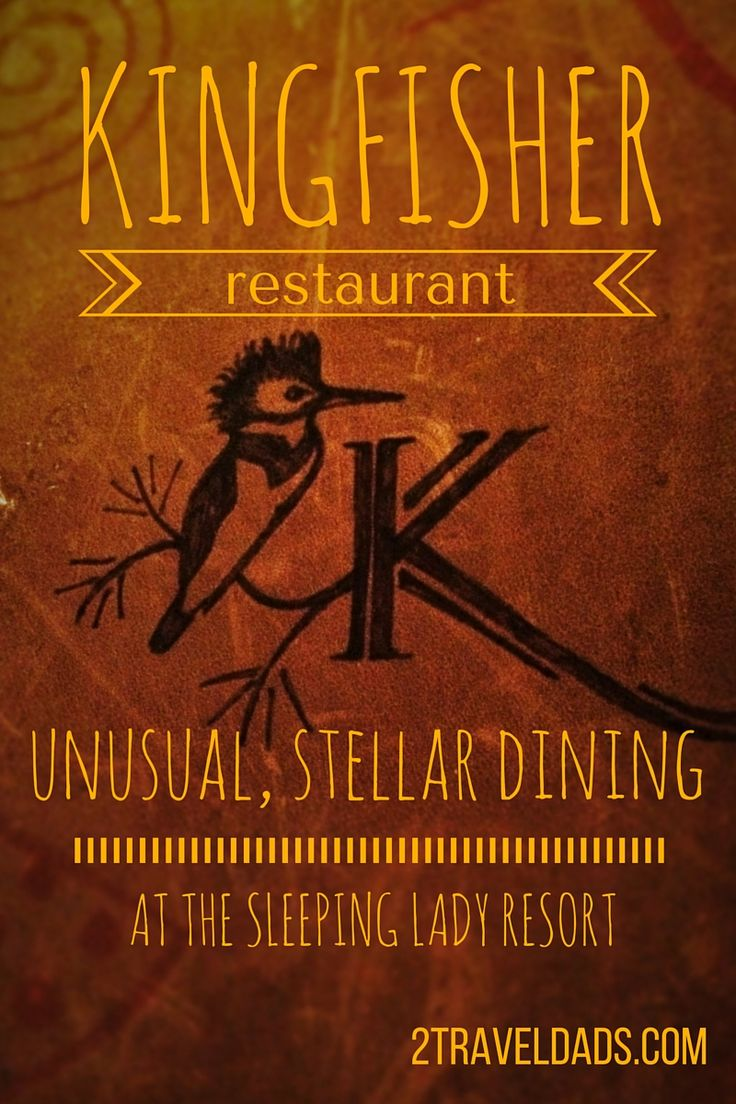The Kingfisher Restaurant at the Sleeping Lady Resort: unusual, stellar dining. Find out what makes the experience (and the food) so great. 2traveldads.com