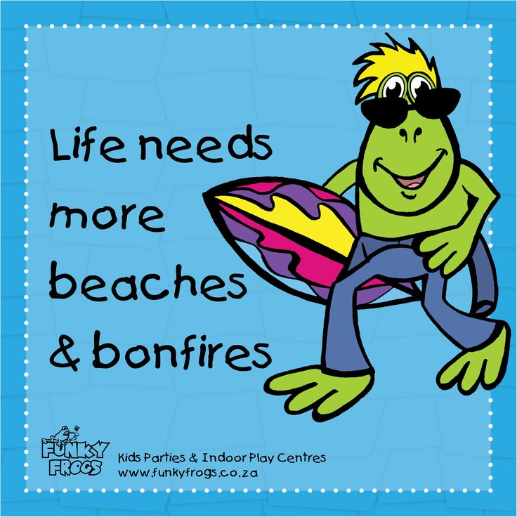 """Life needs more beaches & bonfires"" - #FunkyQuotes http://www.funkyfrogs.co.za/"