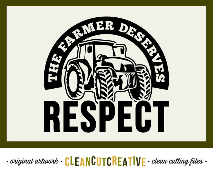 The Farmer deserves Respect   SVG DXF EPS png   farm tractor respect   for  Cricut and Silhouette Cameo   clean cutting digital files by  CleanCutCreative on. 1000  images about Miscellaneous Designs SVG DXF cut files for