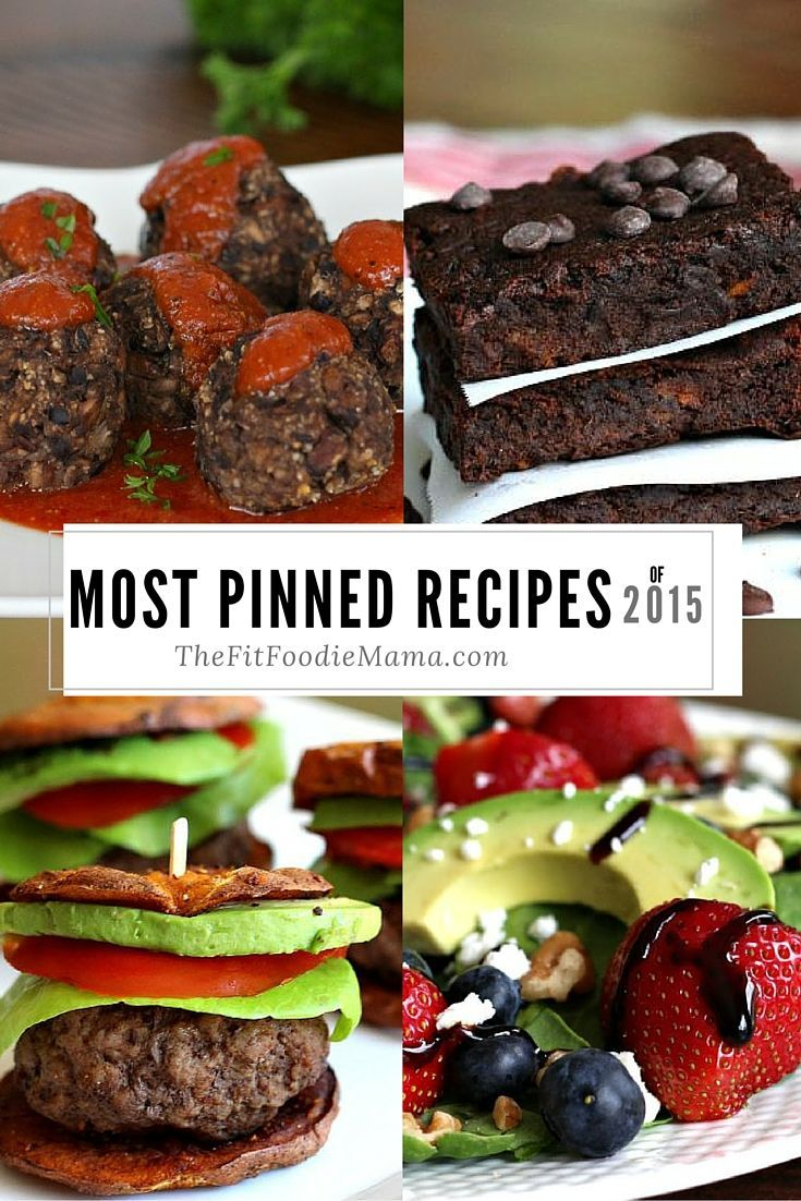 """Most Pinned Recipes from @FitFoodieMama for 2015. Mushroom and Black Bean """"Meatballs"""", Paleo Sweet Potato Sliders, Vegan and Gluten Free Sweet Potato Brownies, Strawberry Fields Salad"""