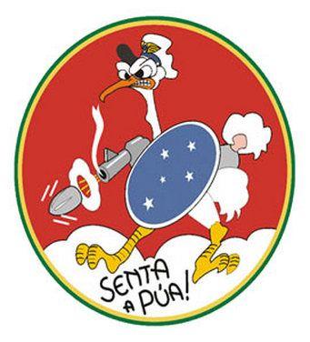Senta a Pua! é o símbolo e grito de guerra do 1º Grupo de Aviação de Caça da Força Aérea Brasileira (FAB)